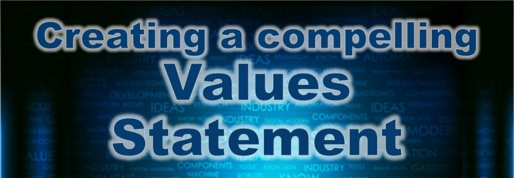 creating a compelling values statement for your business